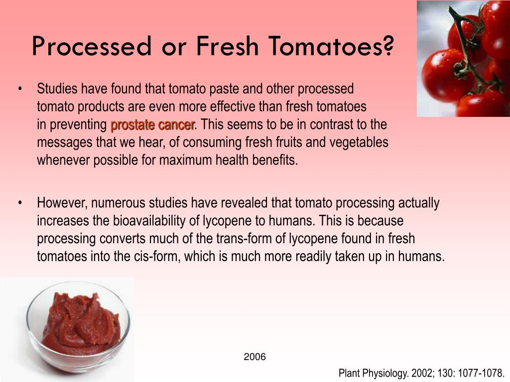 Processed or Fresh Tomatoes?