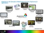 emphasis on the synergies of multi program science engineering applications