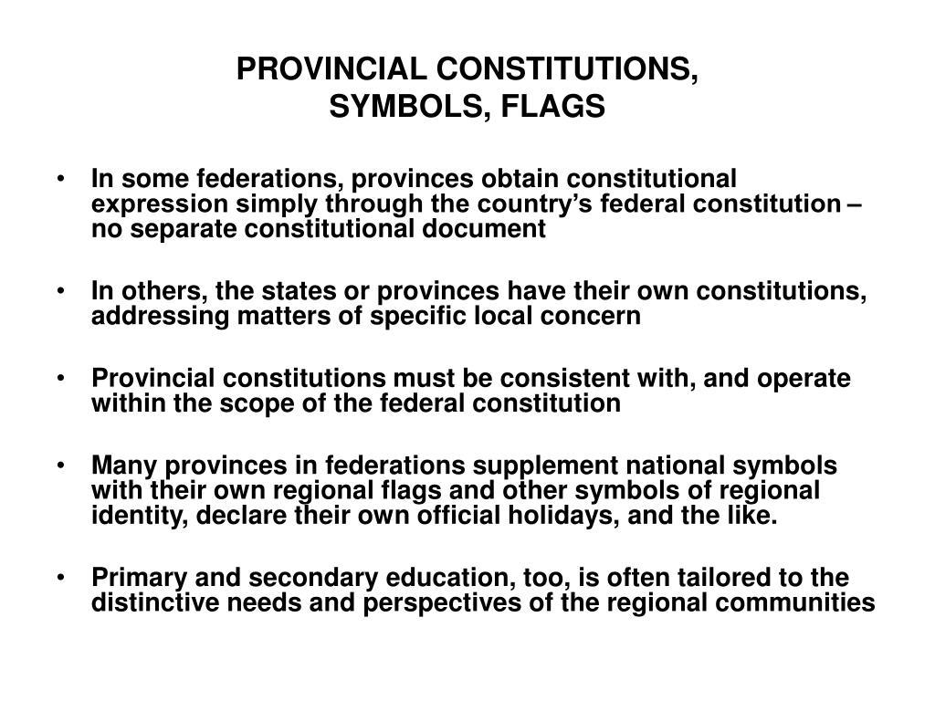 PROVINCIAL CONSTITUTIONS,