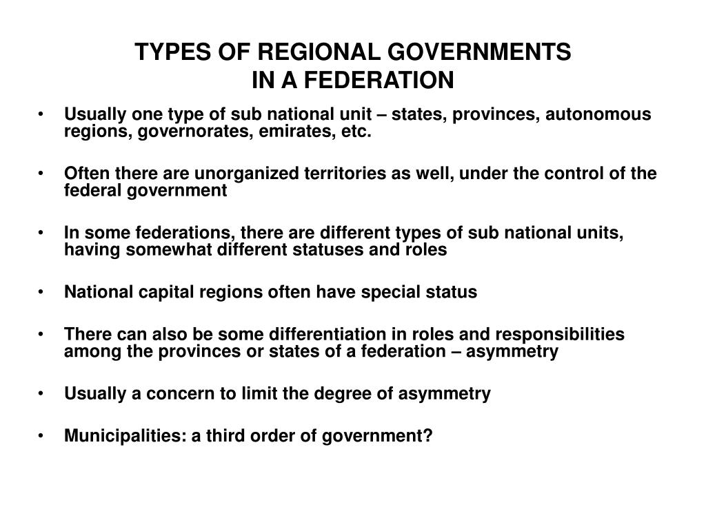 TYPES OF REGIONAL GOVERNMENTS