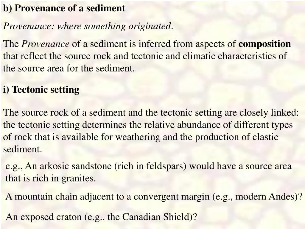 b) Provenance of a sediment