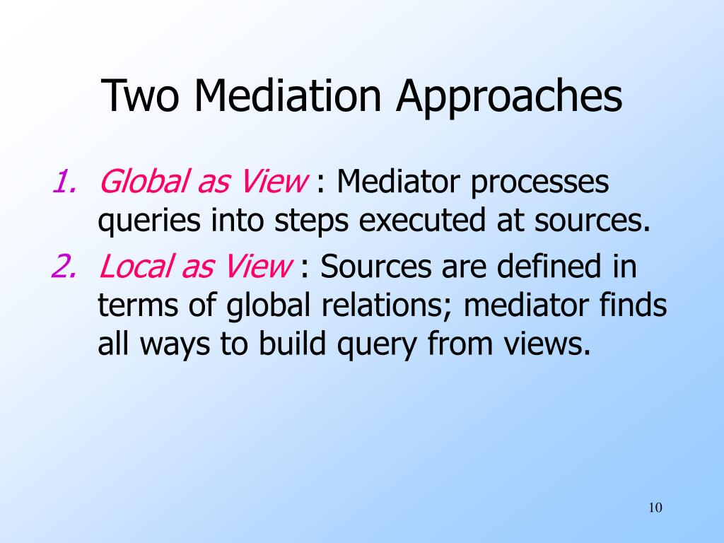 Two Mediation Approaches