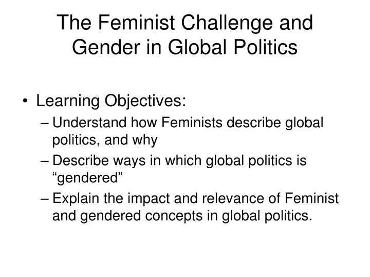 The feminist challenge and gender in global politics l.jpg
