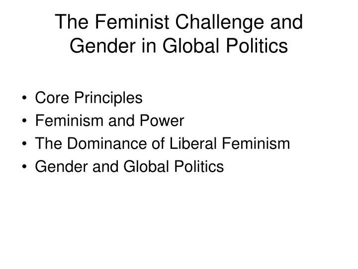 The feminist challenge and gender in global politics2 l.jpg