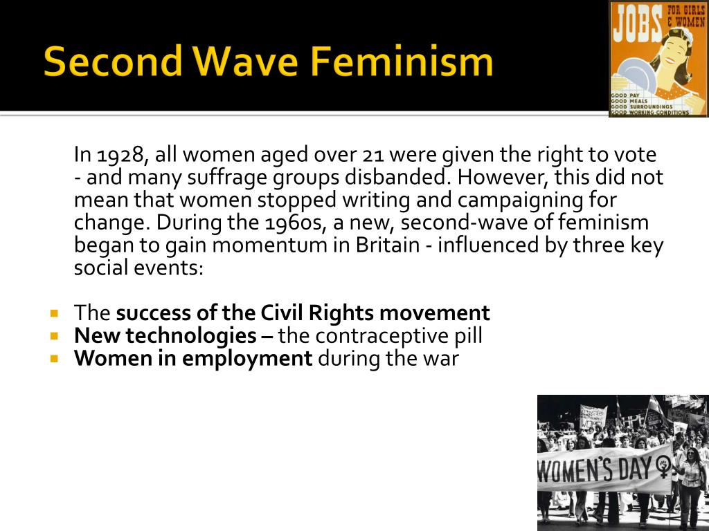 the second wave of feminism First-wave feminism was a period of feminist activity and thought that occurred during and it was not until the second wave of feminism that women of color began.