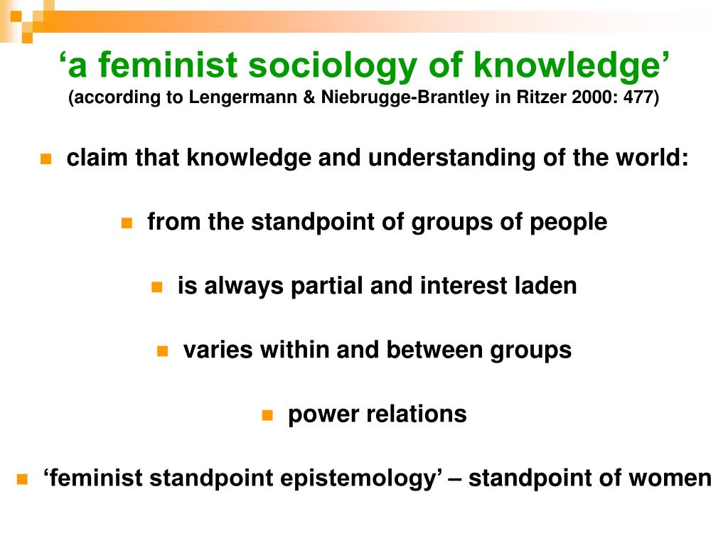 'a feminist sociology of knowledge'