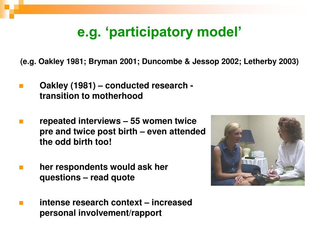 e.g. 'participatory model'