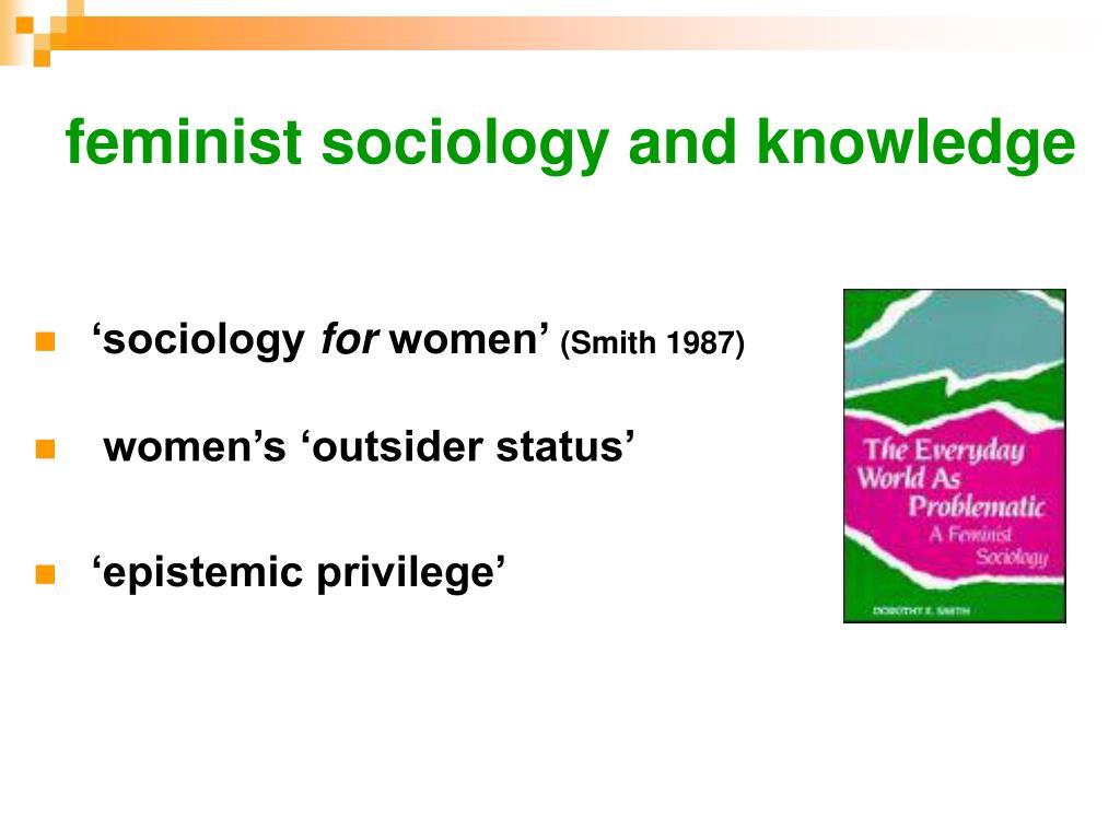 feminist sociology and knowledge
