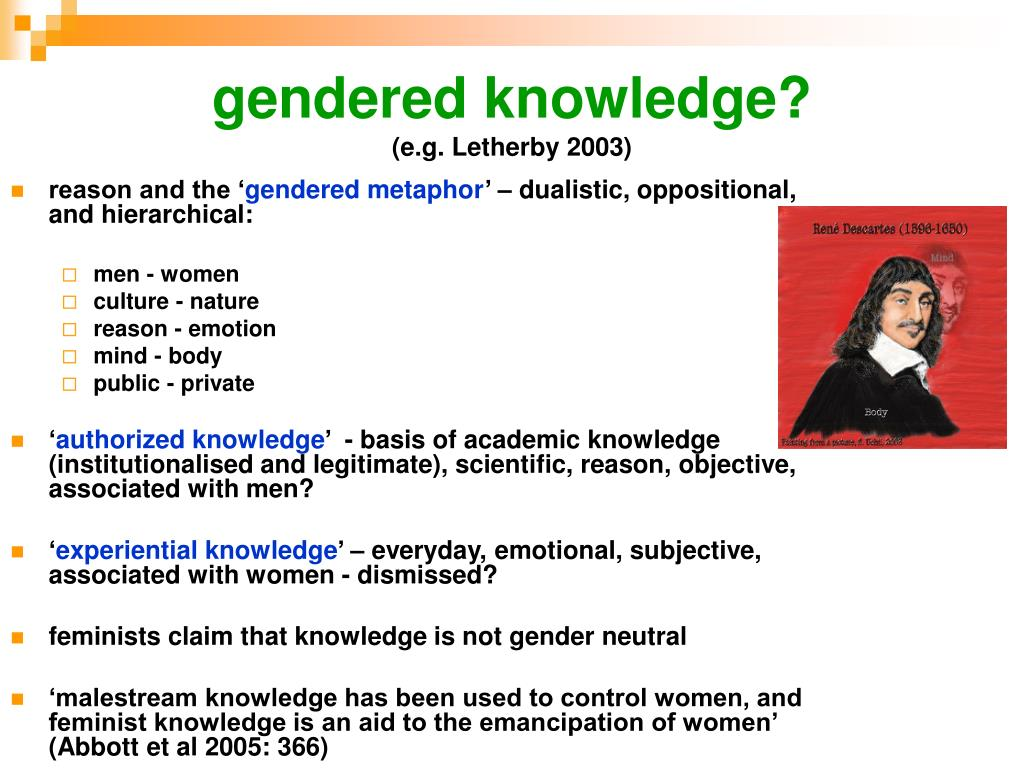 gendered knowledge?