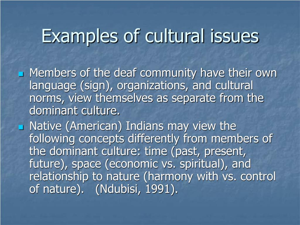 Examples of cultural issues