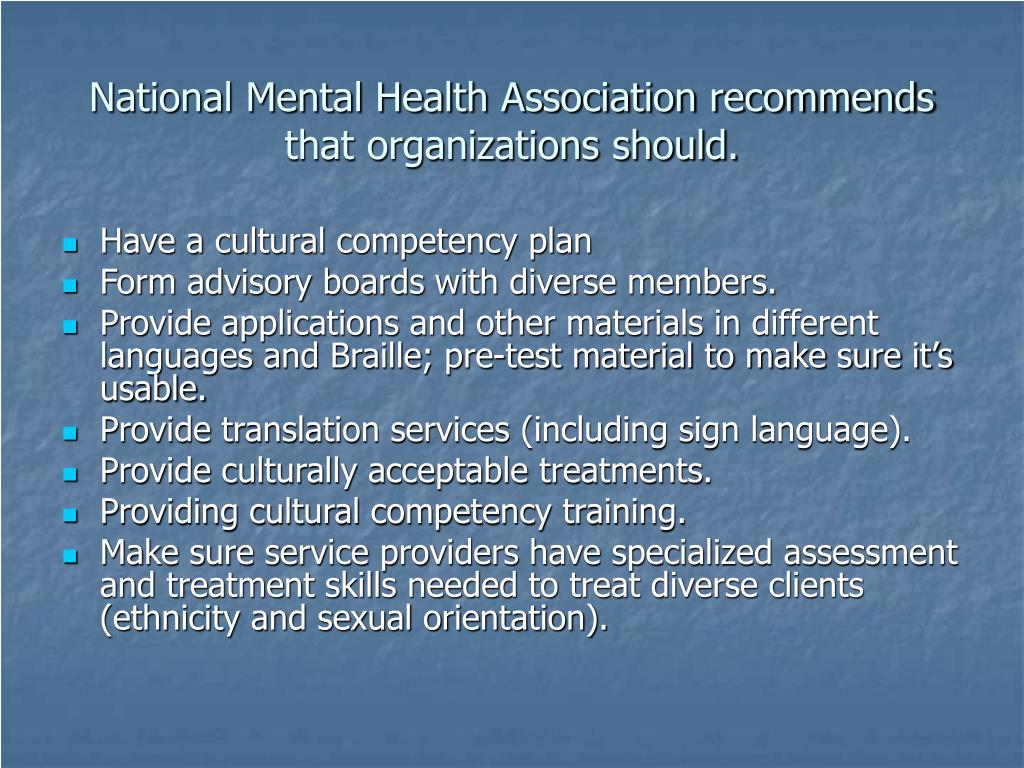 National Mental Health Association recommends that organizations should.
