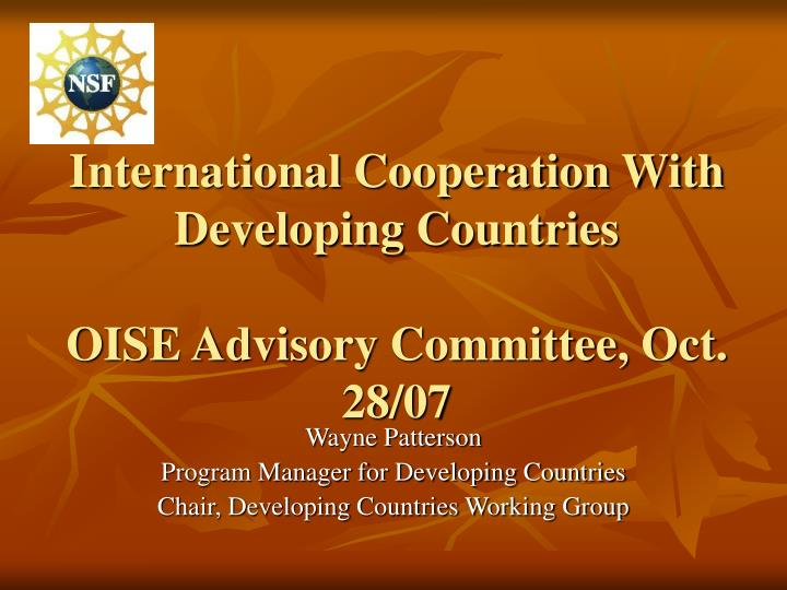 International cooperation with developing countries oise advisory committee oct 28 07 l.jpg