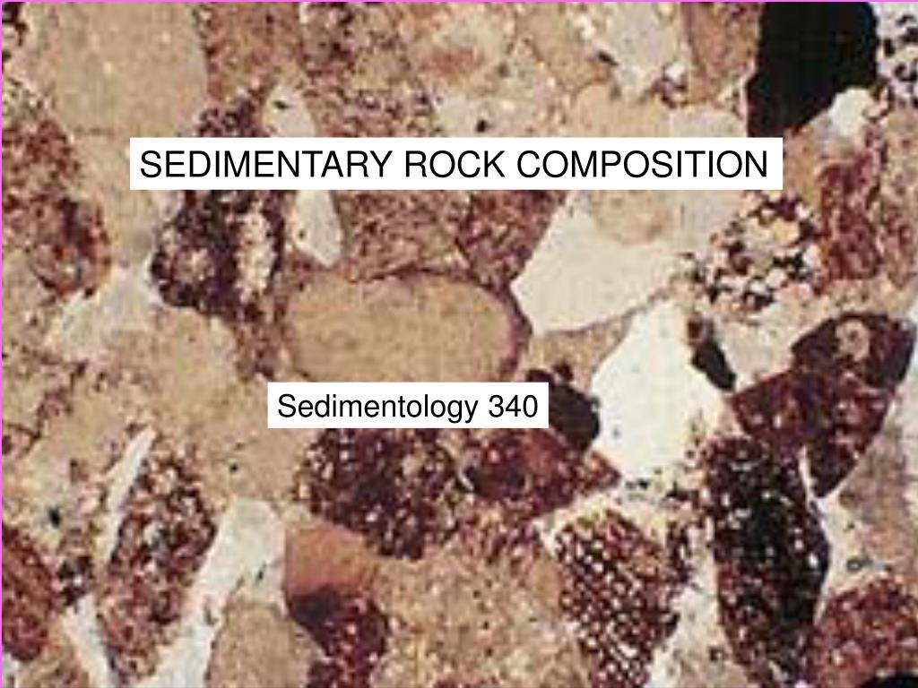 SEDIMENTARY ROCK COMPOSITION