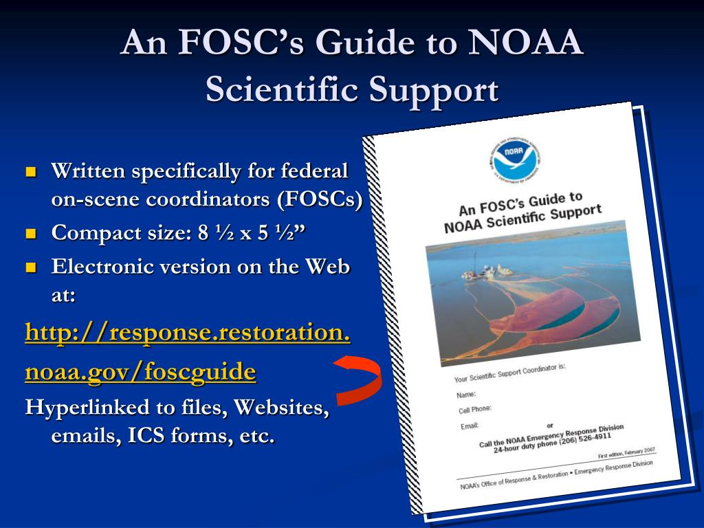 An FOSC's Guide to NOAA Scientific Support