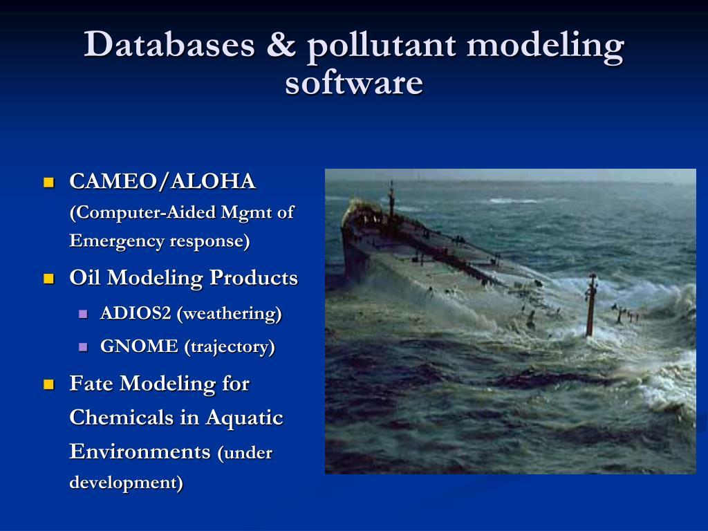 Databases & pollutant modeling software