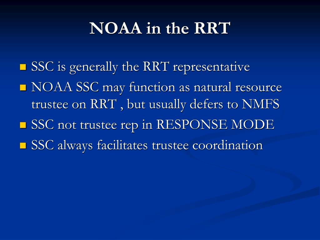 NOAA in the RRT