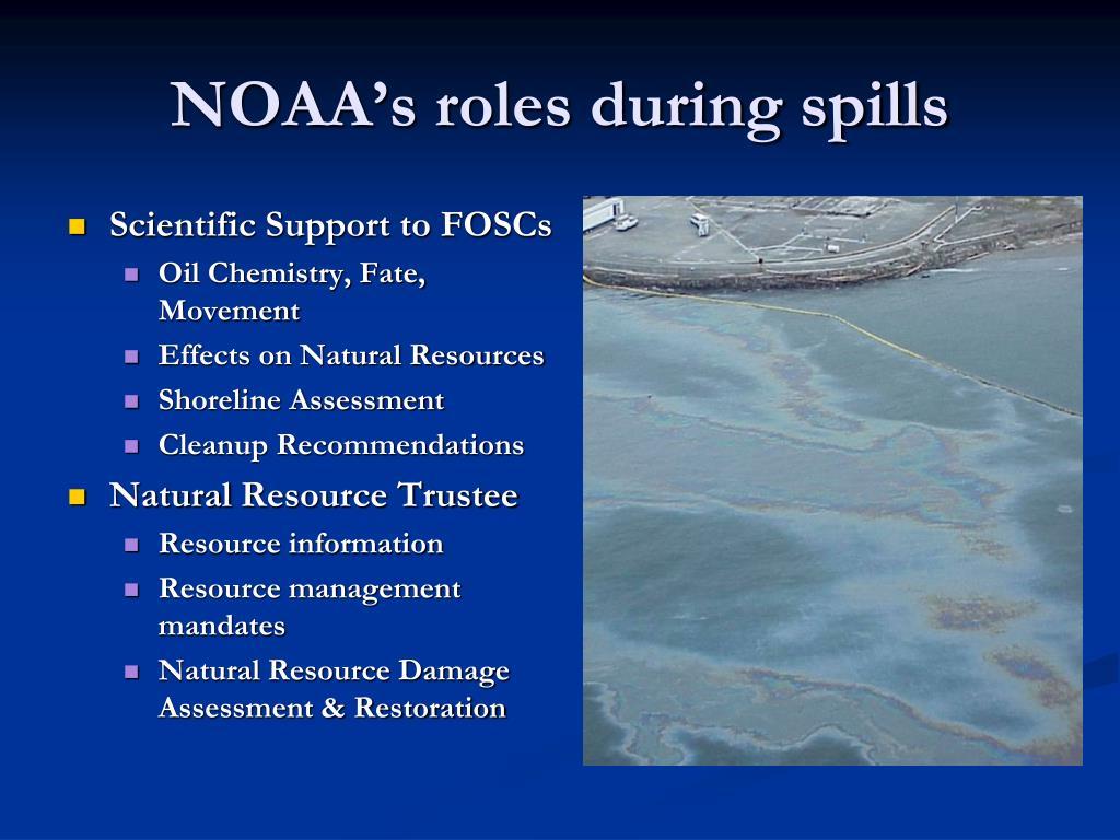 NOAA's roles during spills