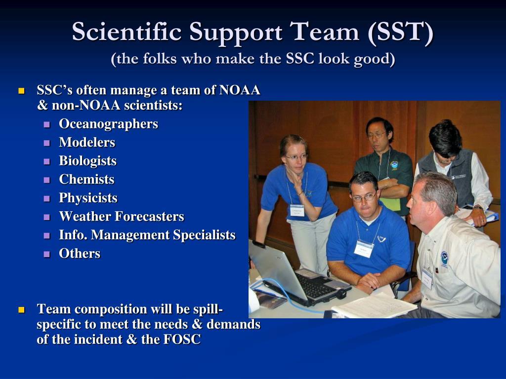 Scientific Support Team (SST)