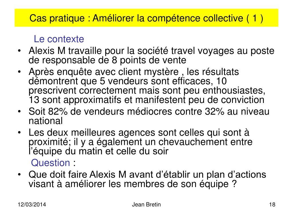 Cas pratique : Améliorer la compétence collective ( 1 )