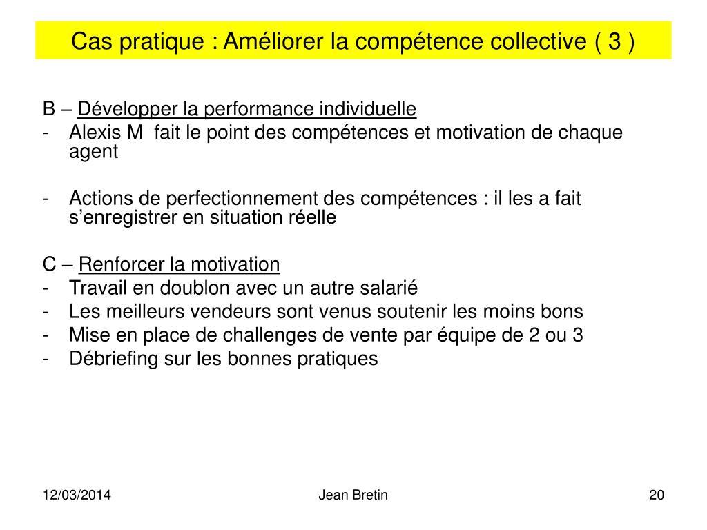 Cas pratique : Améliorer la compétence collective ( 3 )