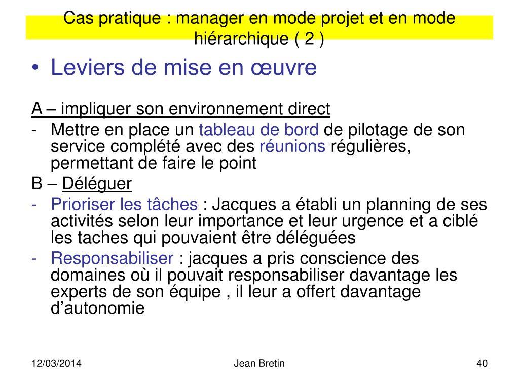 Cas pratique : manager en mode projet et en mode hiérarchique ( 2 )