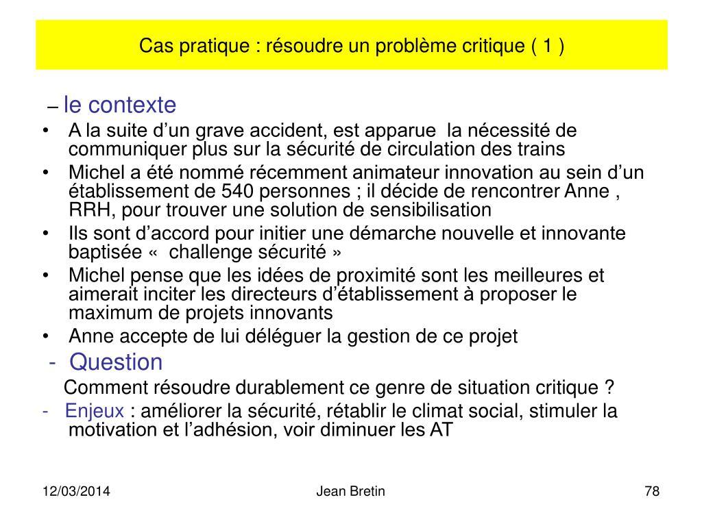 Cas pratique : résoudre un problème critique ( 1 )