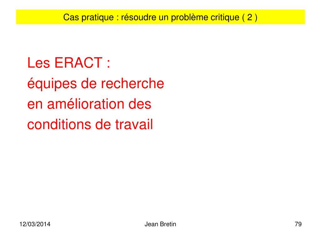 Cas pratique : résoudre un problème critique ( 2 )