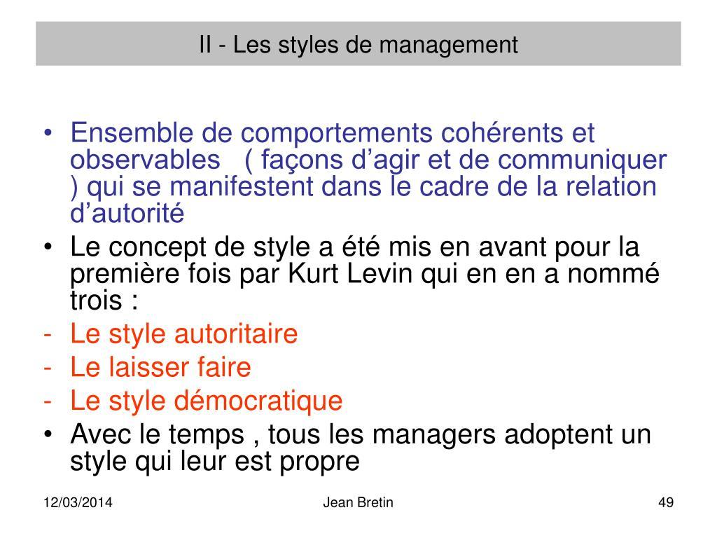 II - Les styles de management