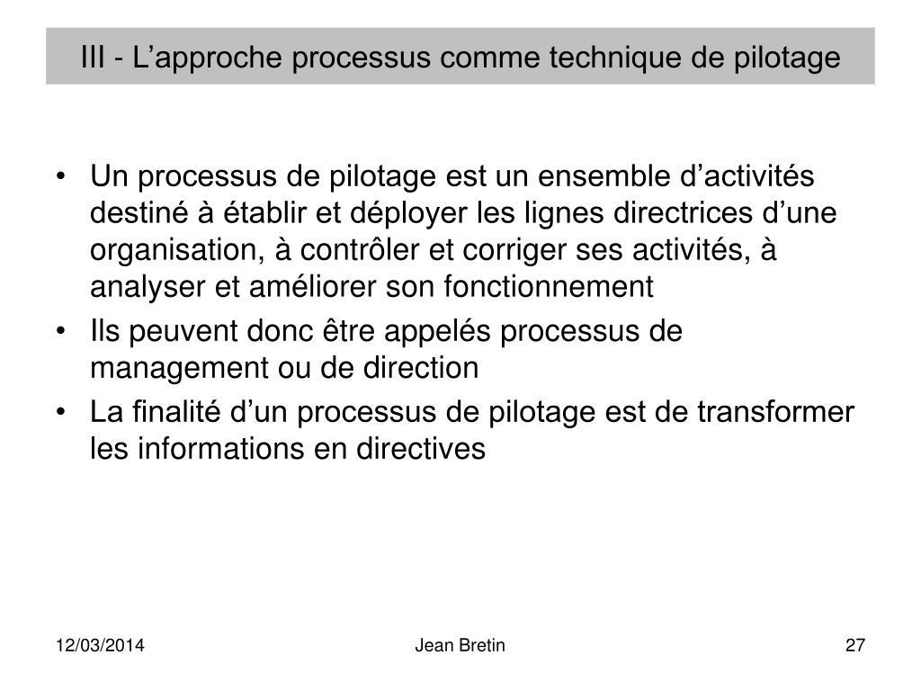 III - L'approche processus comme technique de pilotage
