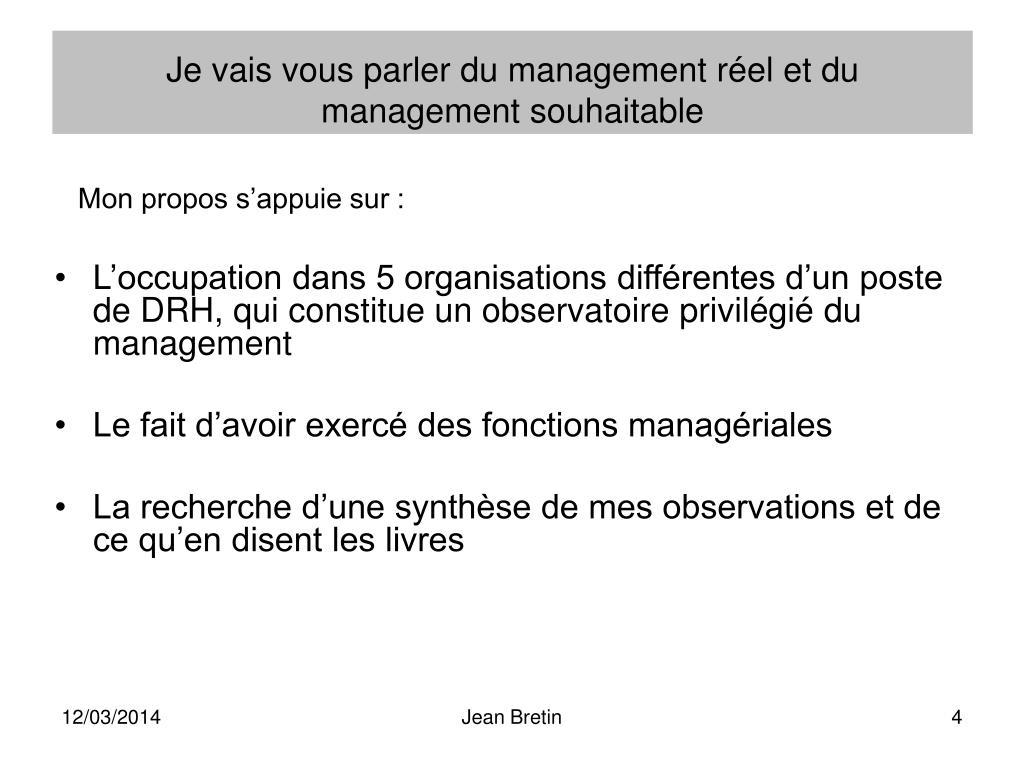 Je vais vous parler du management réel et du management souhaitable