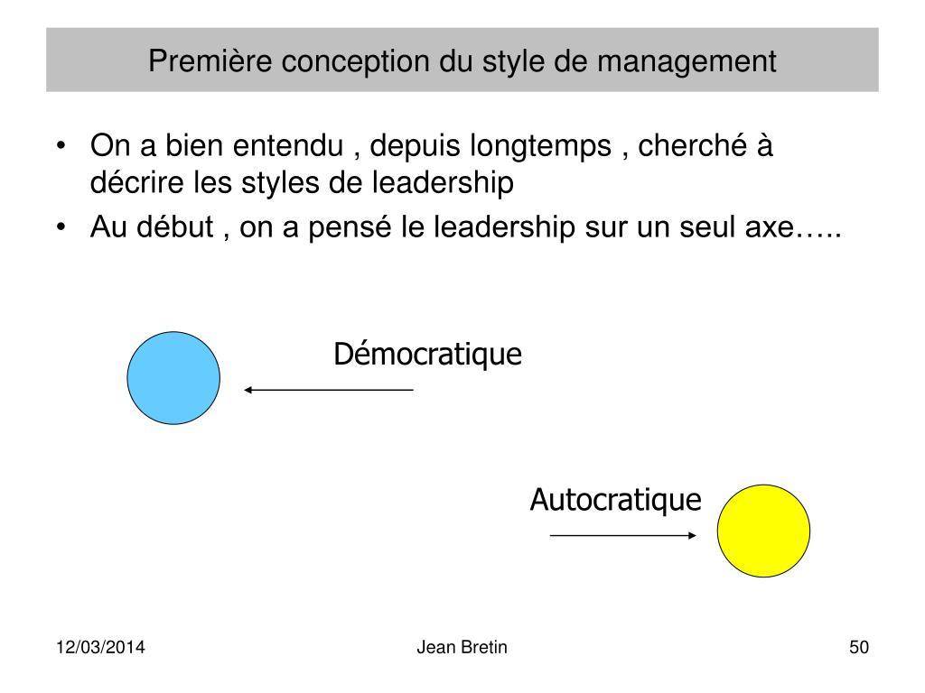 Première conception du style de management