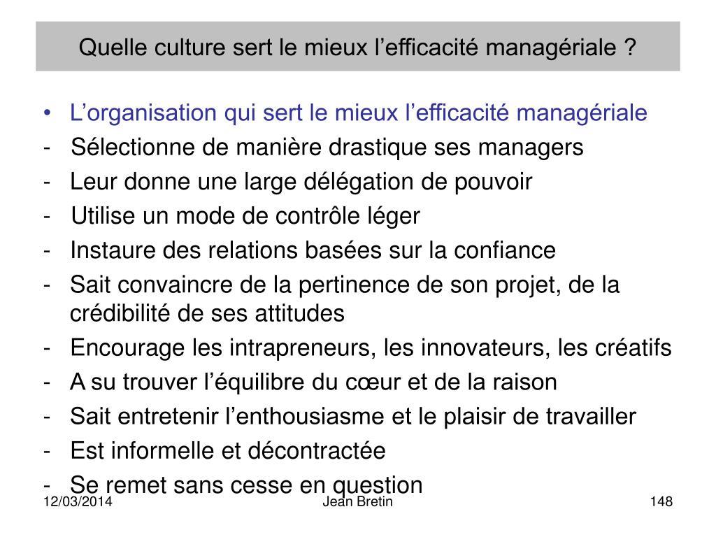 Quelle culture sert le mieux l'efficacité managériale ?