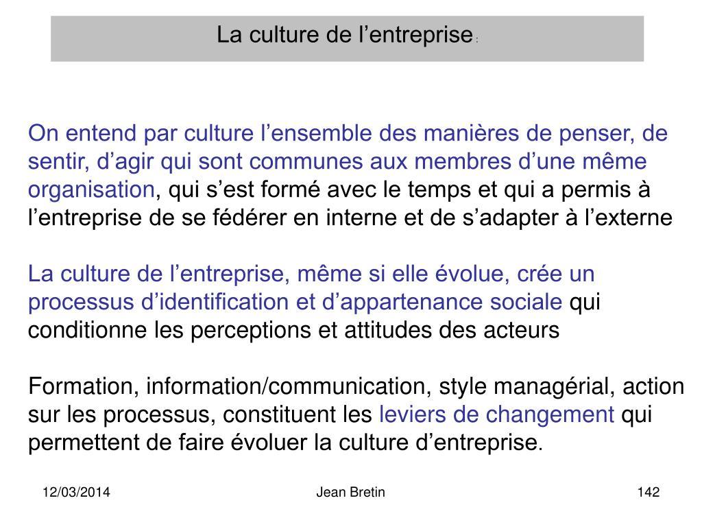 La culture de l'entreprise