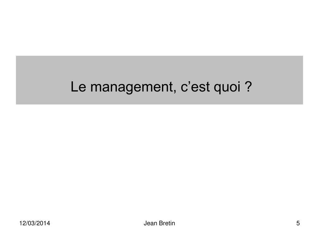 Le management, c'est quoi ?