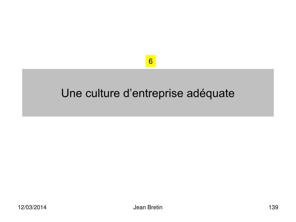 Une culture d'entreprise adéquate