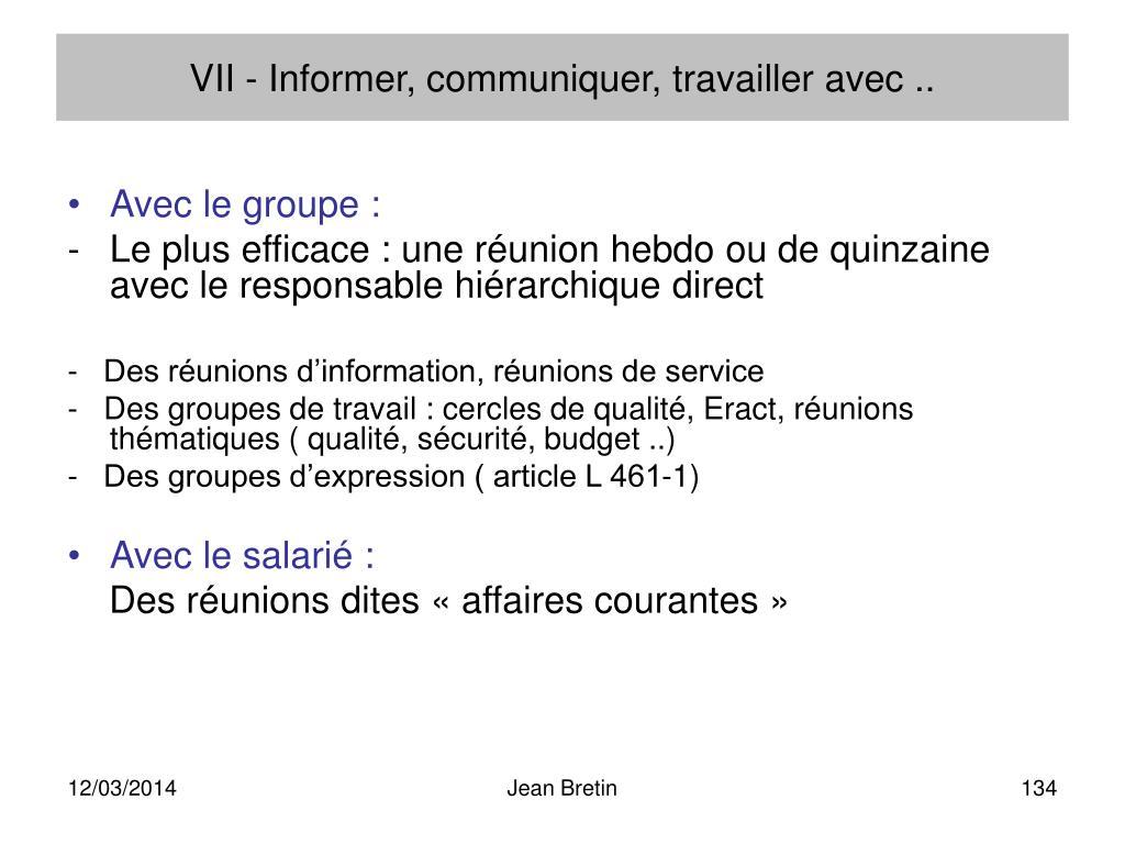 VII - Informer, communiquer, travailler avec ..
