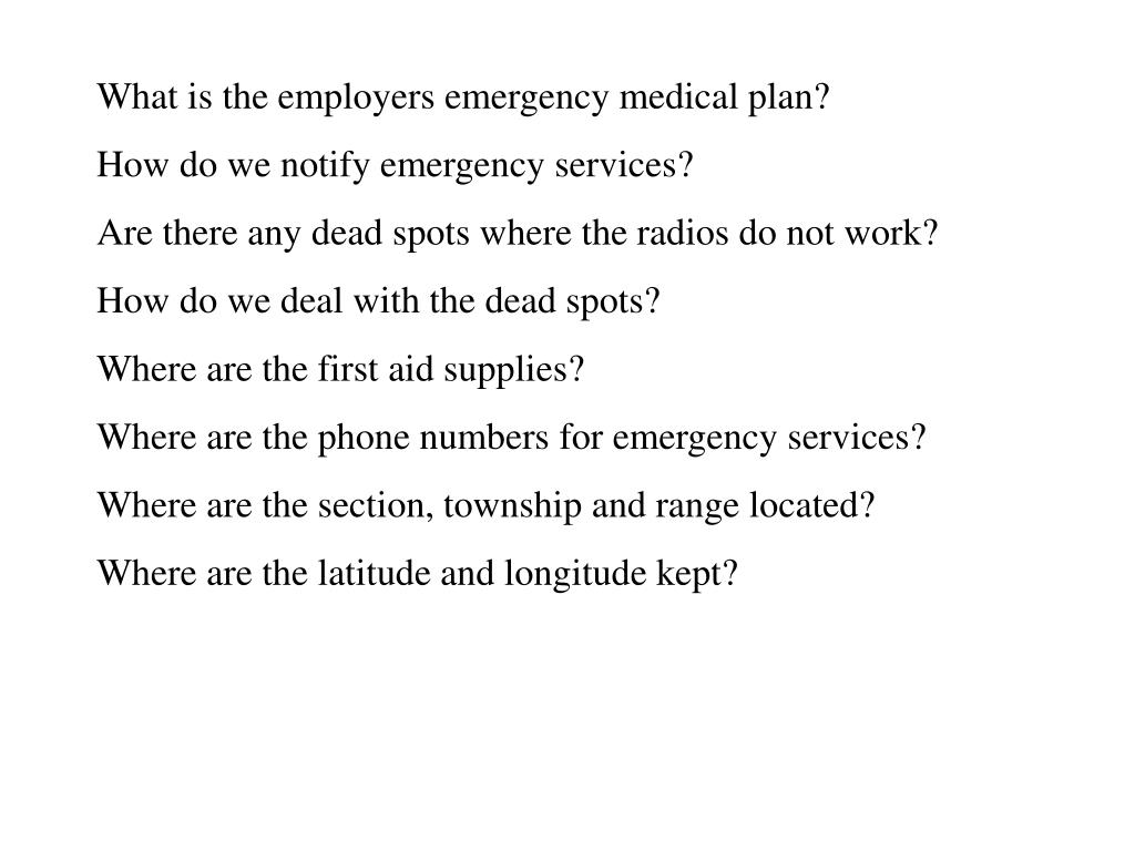 What is the employers emergency medical plan?