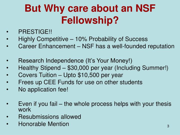 But why care about an nsf fellowship l.jpg