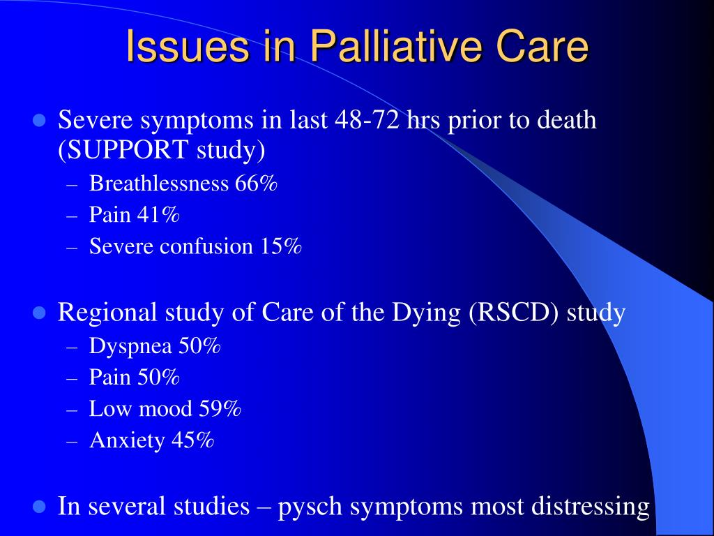 Issues in Palliative Care
