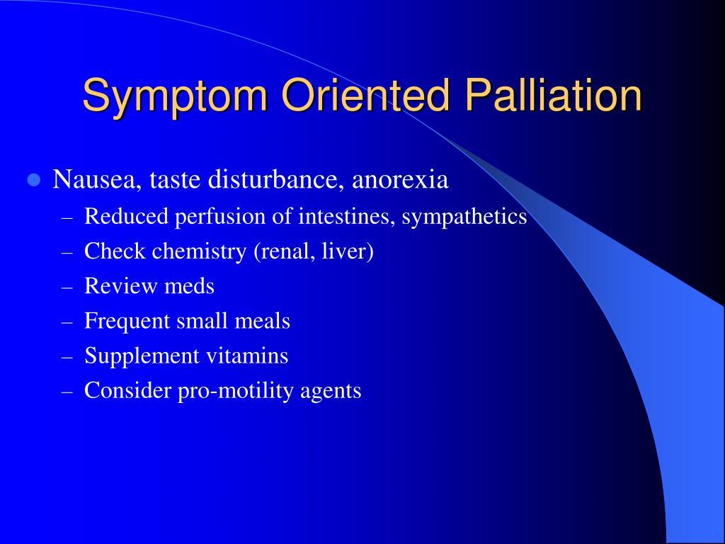 Symptom Oriented Palliation
