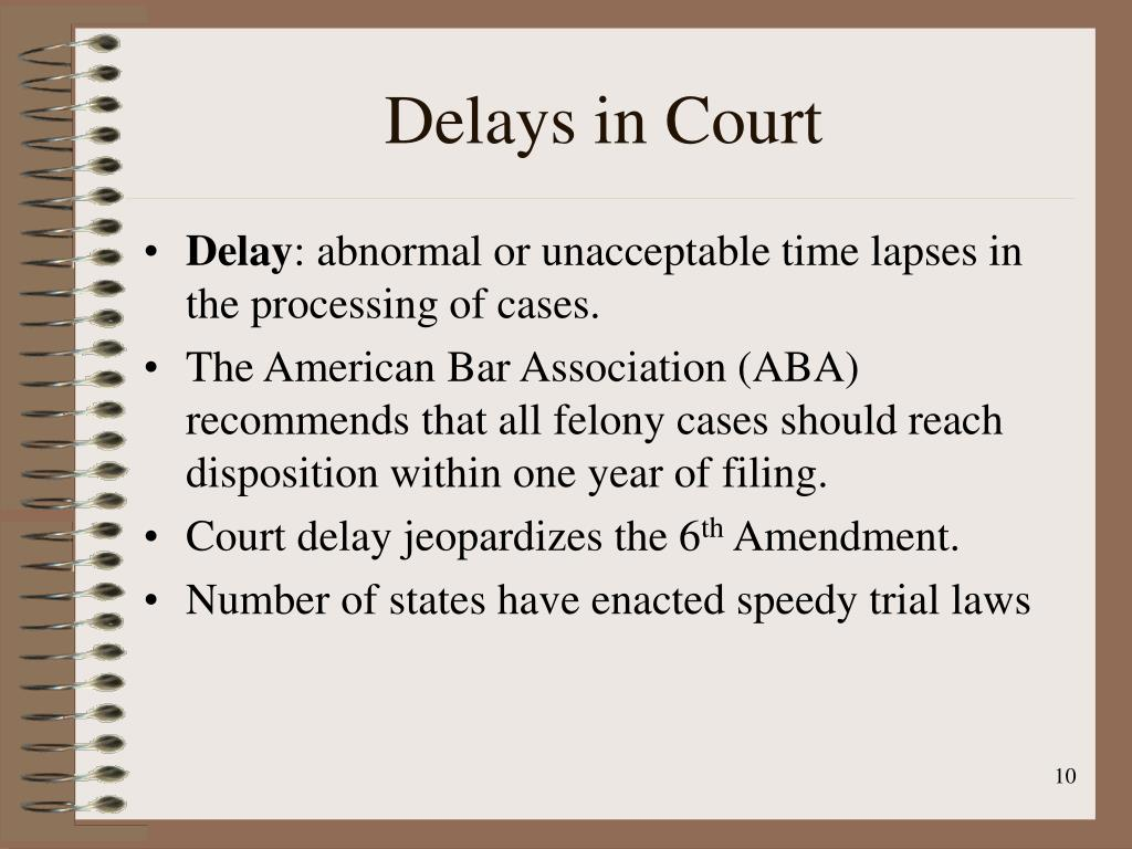 Delays in Court