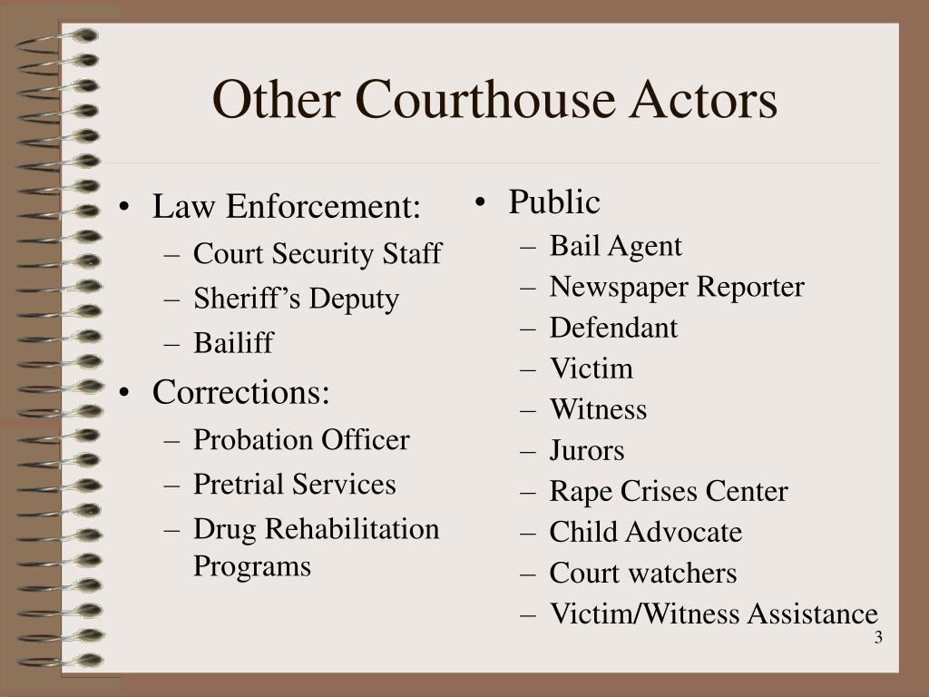Law Enforcement: