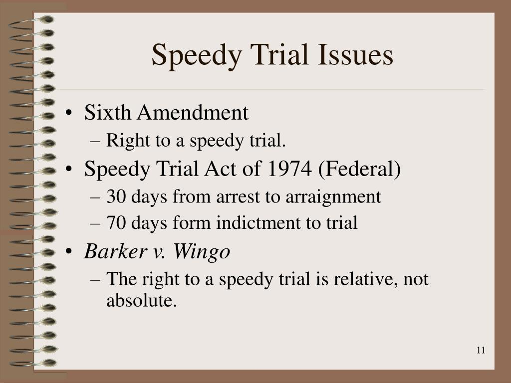 Speedy Trial Issues
