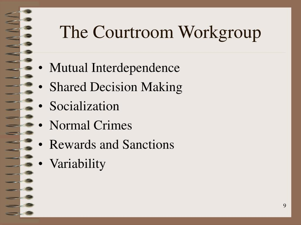 The Courtroom Workgroup