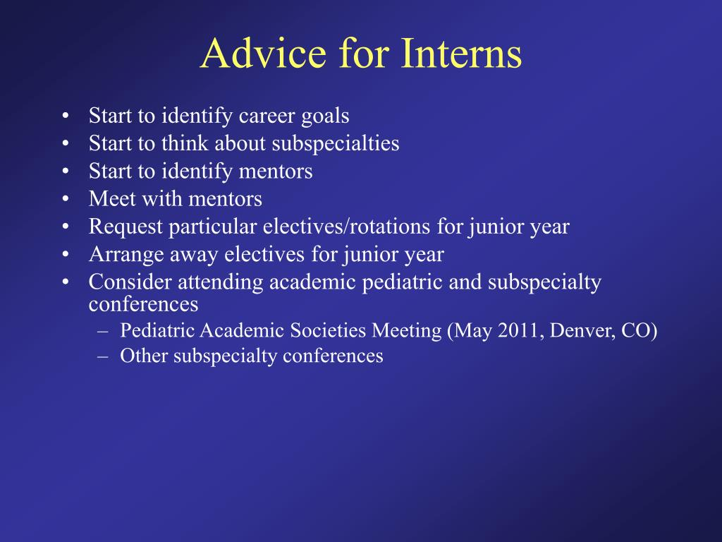 Advice for Interns
