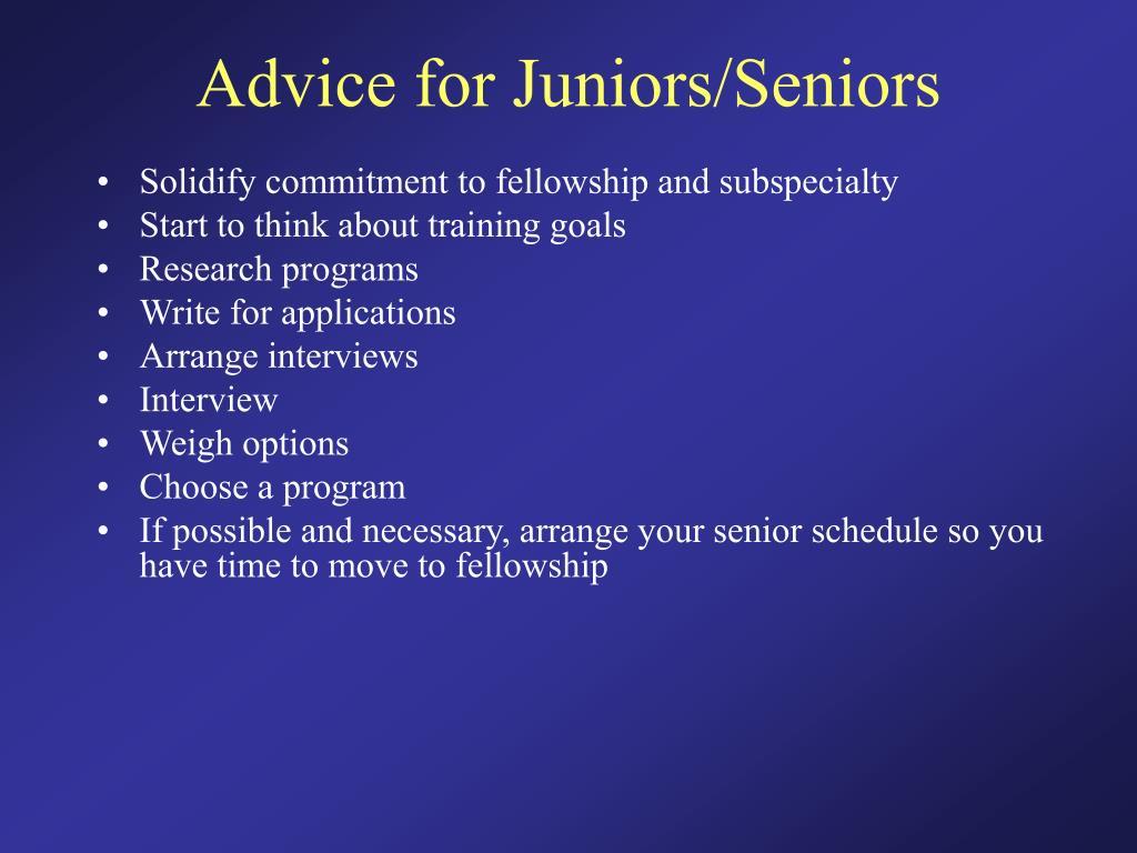Advice for Juniors/Seniors