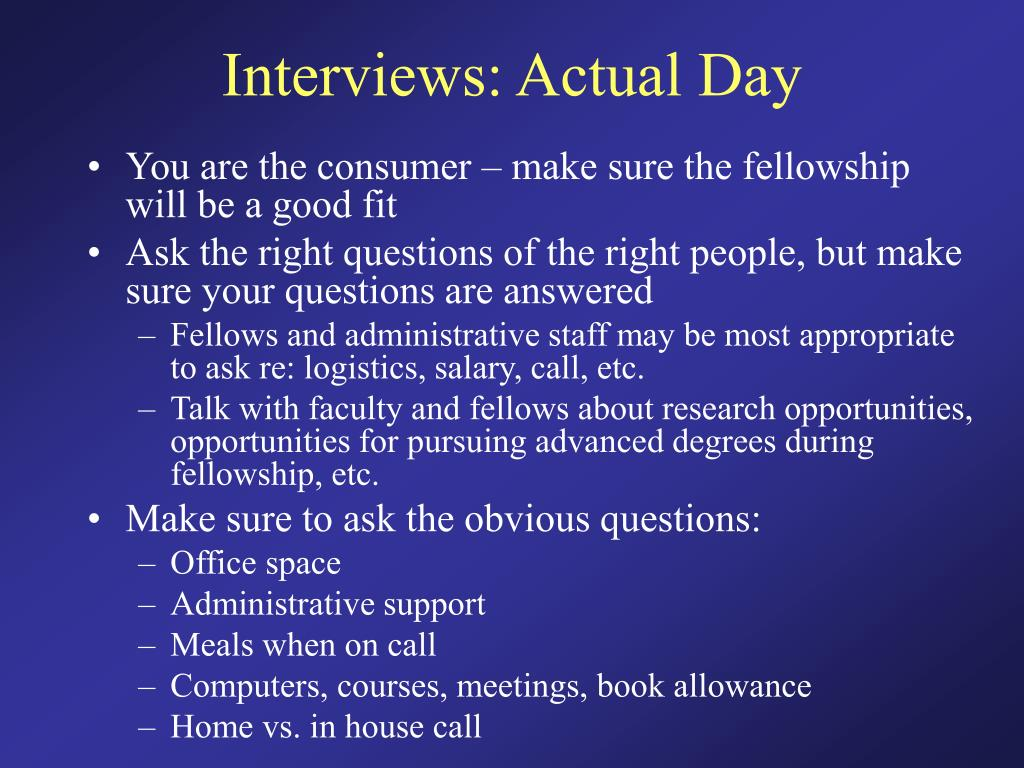Interviews: Actual Day