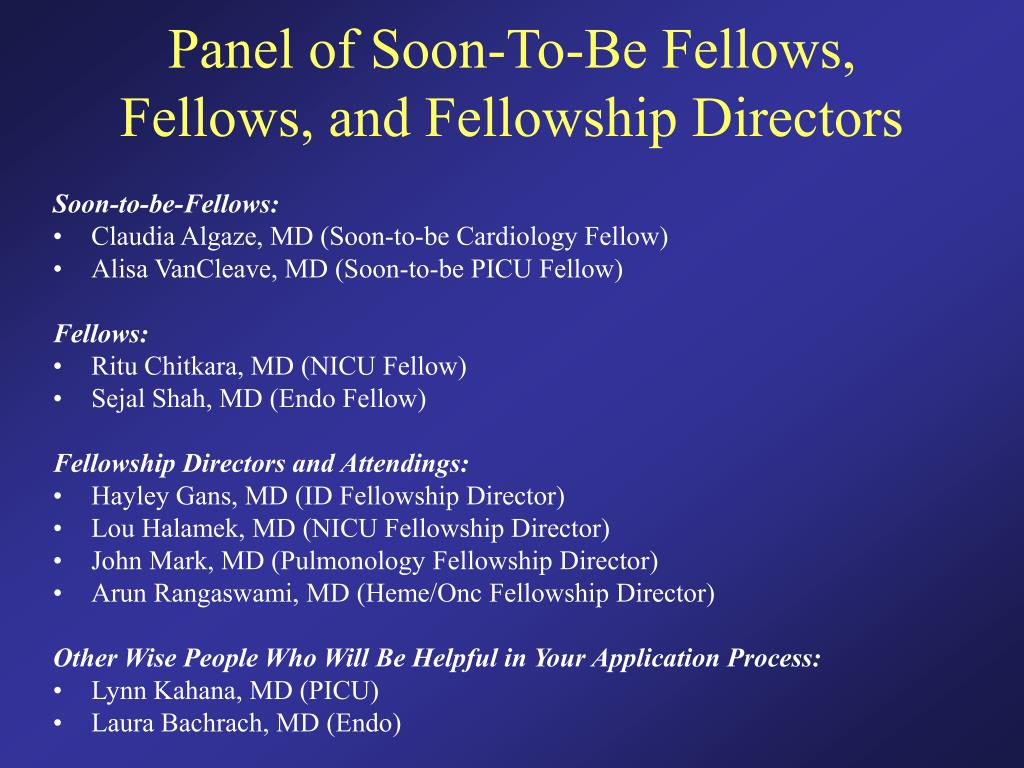 Panel of Soon-To-Be Fellows, Fellows, and Fellowship Directors