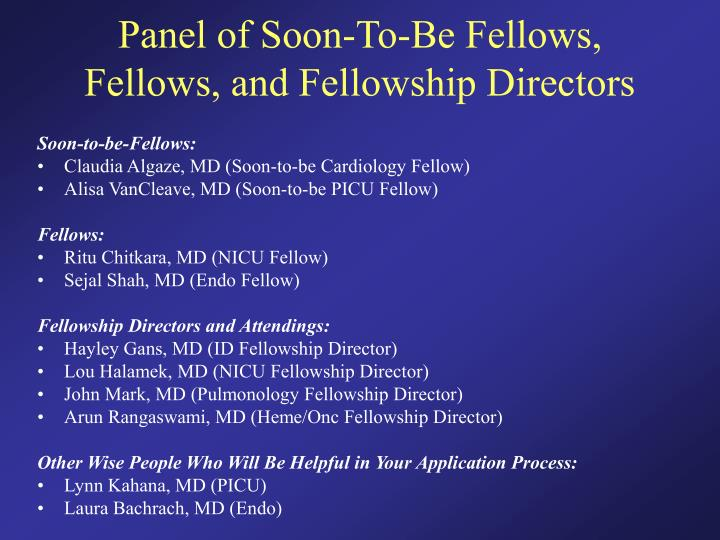Panel of soon to be fellows fellows and fellowship directors