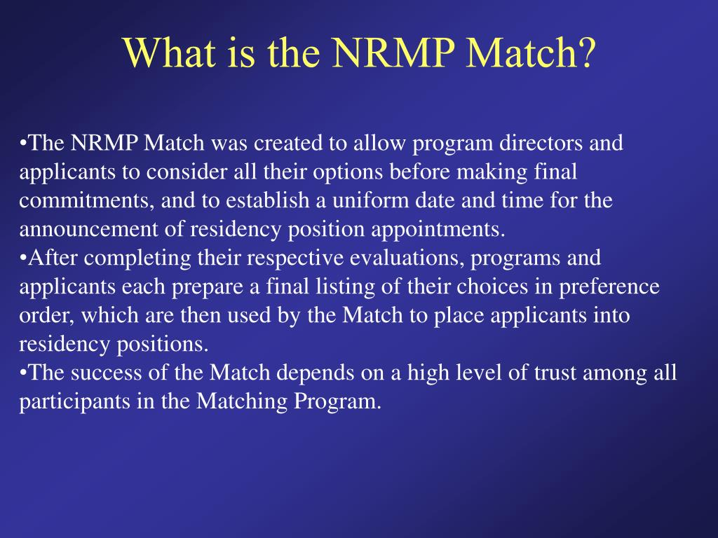 What is the NRMP Match?